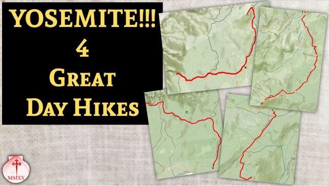 Yosemite 4 Day Hikes
